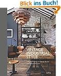 Vintage Industrial Style: Loftiges Wo...