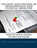img - for Epi Info and OpenEpi in Epidemiology and Clinical Medicine: Health Applications of Free Software book / textbook / text book
