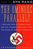 The Ominous Parallels: The End of Freedom in America (0452011175) by Peikoff, Leonard
