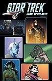 img - for Star Trek: Alien Spotlight (Star Trek (IDW)) book / textbook / text book