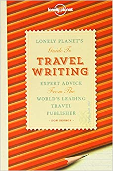 writing a travel book There's nothing like quality travel writing to transport a reader into distant realms we pick entertaining, inspiring and challenging books that offer a different.