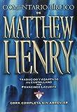 img - for Comentario B blico Matthew Henry: Obra completa sin abreviar - 13 tomos en 1 (Spanish Edition) book / textbook / text book
