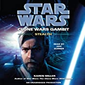 Star Wars: Clone Wars Gambit: Stealth | [Karen Miller]