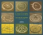 Crop circles - Les cl�s du myst�re -...