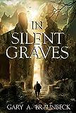 In Silent Graves: The Cedar Hills Series