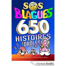SOS BLAGUES 650 Histoires dr�les