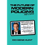 The Future Of Modern Policing: Ashes to Ashesby Gene Hunt