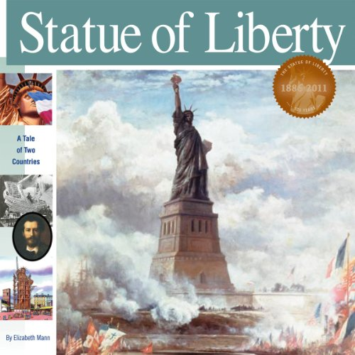 Statue of Liberty: A Tale of Two Countries (Wonders of the World), Elizabeth Mann