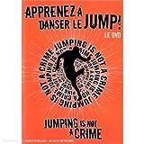 echange, troc Apprenez A Danser Le Jump ! : Jumping Is Not A Crime