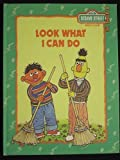 Look what I can do (Sesame Street Book Club) (030723150X) by Hayward, Linda