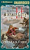 Phil Foglio Agatha H. and the Airship City (Girl Genius Novels)