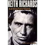 Keith Richards: Satisfaction ~ Christopher Sandford