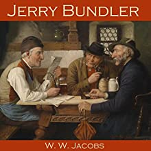 Jerry Bundler Audiobook by W. W. Jacobs Narrated by Cathy Dobson