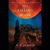 The Killing Moon: Dreamblood, Book 1 | [N. K. Jemisin]