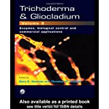 Trichoderma And Gliocladium, Volume 2: Enzymes, Biological Control and commercial applications