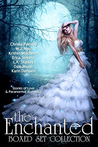The Enchanted Box Set Collection: 11 Paranormal Romance and Urban Fantasy Books including Vampires, Werewolves, Witches, Psychic Detectives, Time Travel and more!