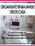 ORGAN�ZATE TRABAJANDO DESDE CASA: Con...