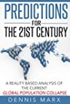 Predictions for the 21st Century: A R...