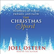 The Christmas Spirit: Memories of Family, Friends, and Faith | [Joel Osteen]