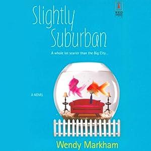 Slightly Suburban Audiobook