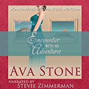Encounter with an Adventurer: Scandalous Encounters, Book 2 | Ava Stone