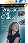 Drugging Our Children: How Profiteers...