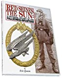 img - for Red Shines the Sun: A Pictorial History of the Fallschirm-Infanterie book / textbook / text book