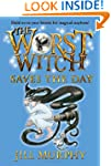 The Worst Witch Saves the Day (Magica...