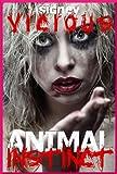 Animal Instinct (A Hardcore Erotica Fantasy)