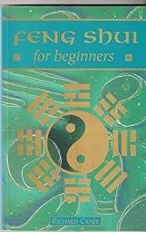 Feng Shui for Beginners (Beginner\'s Guide)