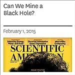 Can We Mine a Black Hole? | Adam Brown