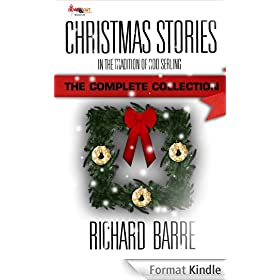 Christmas Stories: In the Tradition of Rod Serling: The Complete Collection (English Edition)