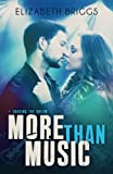 More Than Music (Chasing The Dream) (Volume 1)