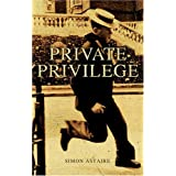 Private Privilegeby Simon Astaire