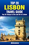 Top 20 Things to See and Do in Lisbon...