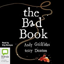 The Bad Book  Audiobook by Andy Griffiths Narrated by Stig Wemyss