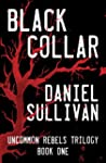 Black Collar: Book 1 of the Uncommon...