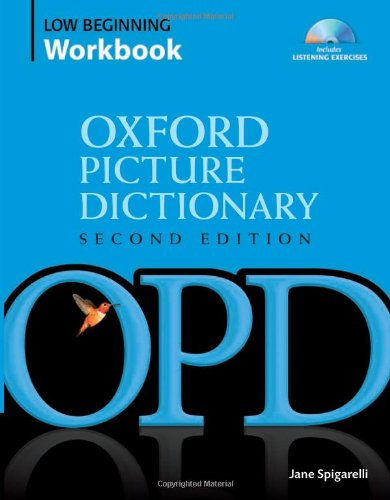 Oxford Picture Dictionary Low Beginning Workbook:...