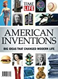 img - for TIME-LIFE American Inventions: Big Ideas That Changed Modern Life book / textbook / text book