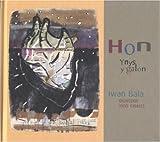 img - for Hon: Ynys Y Galon - Delweddau O Ynys Gwales Yng Ngwaith Iwan Bala: Delweddu Ynys Gwales book / textbook / text book