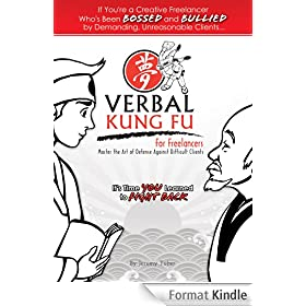 Verbal Kung Fu for Freelancers (1) (English Edition)