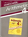 Home School Arithmetic 4 Curriculum/Lesson Plans (A Beka Book)
