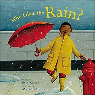 Who Likes the Rain? (Exploring the Elements)