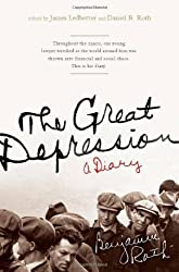 The Great Depression: A Diary by Benjamin Roth