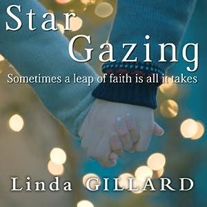 Star Gazing | [Linda Gillard]