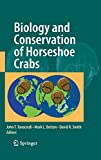 img - for Biology and Conservation of Horseshoe Crabs book / textbook / text book