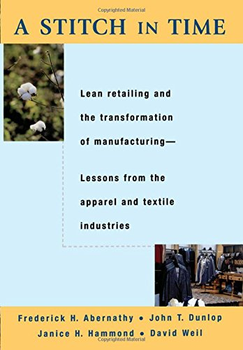 a-stitch-in-time-lean-retailing-and-the-transformation-of-manufacturing-lean-retailing-and-the-trans
