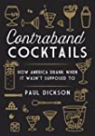 Contraband Cocktails: How America Dra...