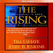 The Rising: Left Behind Series, Book 13 Audiobook by Tim LaHaye, Jerry B. Jenkins Narrated by Jack Sondericker