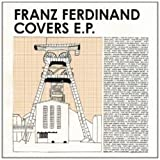 Franz Ferdinand: Covers EP Various Artists